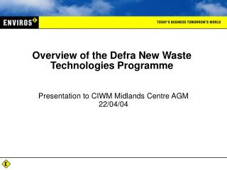 Overview of the Defra New Waste Technologies Programme