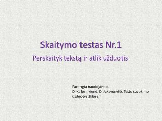 Skaitymo testas  Nr . 1