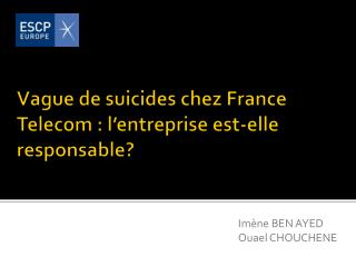 Vague de suicides chez France Telecom : l'entreprise est-elle responsable?