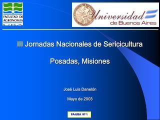III Jornadas Nacionales de Sericicultura Posadas, Misiones