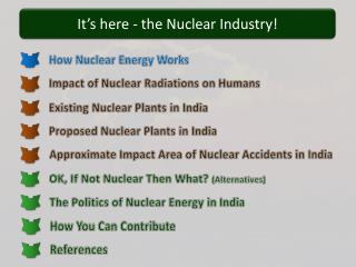 It�s here - the Nuclear Industry!