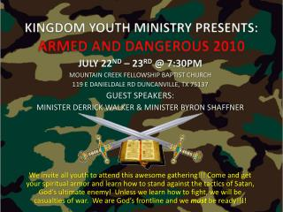 KINGDOM YOUTH MINISTRY PRESENTS: ARMED AND DANGEROUS 2010