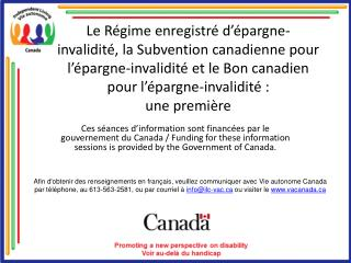 Le R gime enregistr  d  pargne-invalidit , la Subvention canadienne pour l  pargne-invalidit  et le Bon canadien pour l