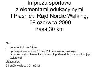 Cel: pokonanie trasy 30 km