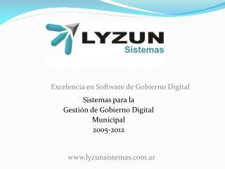 Sistemas para la  Gestión de Gobierno Digital Municipal 2005-2012