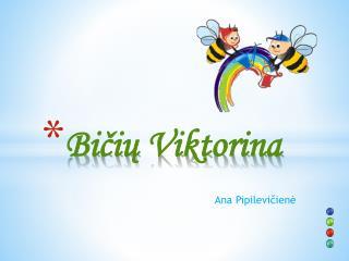 Bičių Viktorina