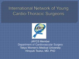 International Network of Young Cardio-Thoracic Surgeons