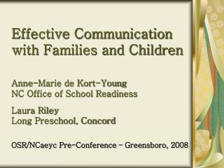 OSR/NCaeyc Pre-Conference – Greensboro, 2008