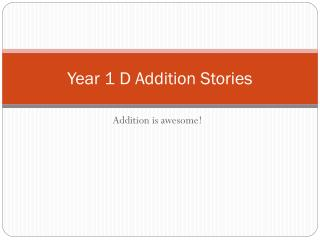 Year 1 D Addition Stories