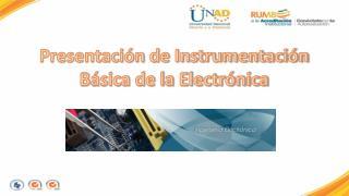 Presentación de Instrumentación Básica de la Electrónica