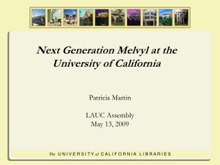 Next Generation Melvyl at the  University of California
