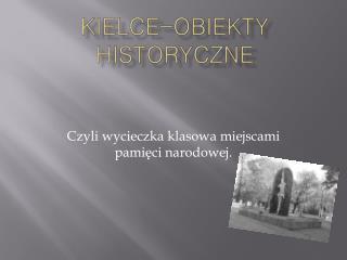 Kielce-obiekty historyczne