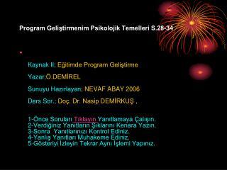 Program Geliştirmenim Psikolojik Temelleri S.28-34