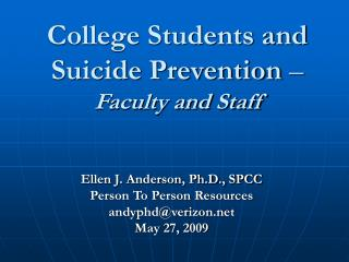College Students and Suicide Prevention   Faculty and Staff