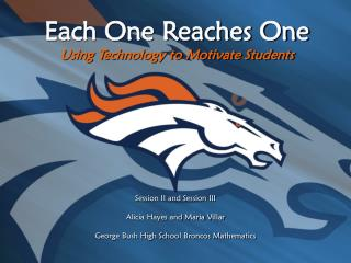 Each One Reaches One Using Technology to Motivate Students