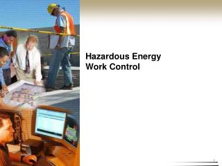 Hazardous Energy  Work Control