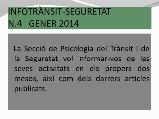 INFOTRÀNSIT-SEGURETAT N.4   GENER 2014