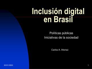 Inclusión digital en Brasil