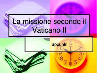 La missione secondo il Vaticano II