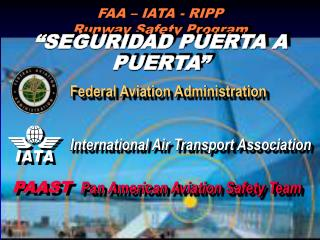FAA – IATA - RIPP Runway Safety Program