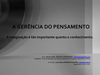 A GERÊNCIA DO PENSAMENTO
