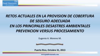 RETOS ACTUALES EN LA PROVISION DE  COBERTURA DE  SEGURO ADECUADA