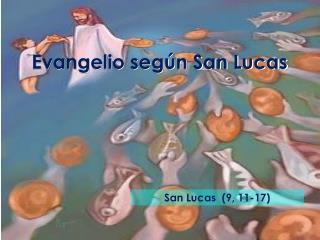 Evangelio seg�n San Lucas