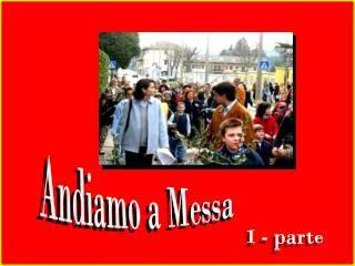 Andiamo a Messa