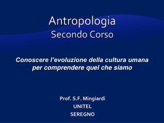 Antropologia Secondo  Corso