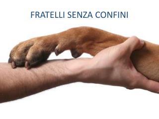 FRATELLI SENZA CONFINI