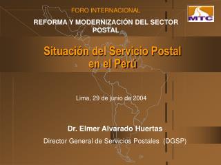 Situaci n del Servicio Postal  en el Per