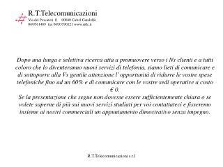 R.T.Telecomunicazioni  Via dei Pescatori 11    00040 Castel Gandolfo