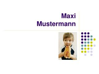 Maxi  Mustermann