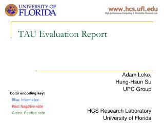 TAU Evaluation Report