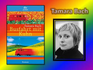 Tamara Bach