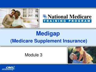 Medigap  Medicare Supplement Insurance