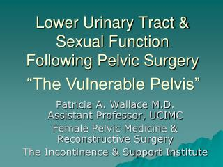 Lower Urinary Tract  Sexual Function Following Pelvic Surgery