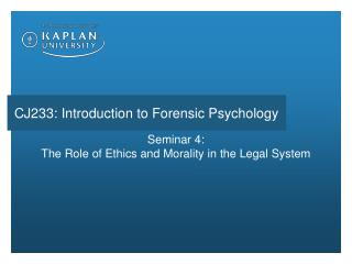 Seminar 4: The Role of Ethics and Morality in the Legal System
