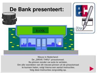 De Bank presenteert: