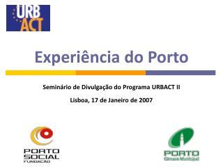 Experiência do Porto