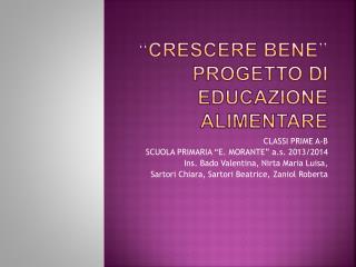 """""""CRESCERE BENE"""" Progetto di educazione alimentare"""