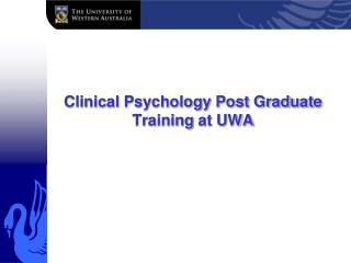 Clinical Psychology Post Graduate  Training  at UWA