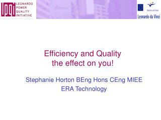 LEONARDO  Power Quality Initiative Efficiency and Quality  the effect on you