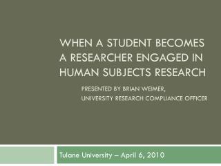 Tulane University � April 6, 2010