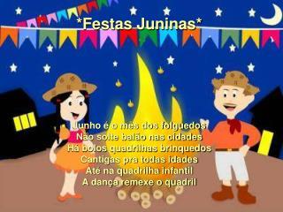 *Festas Juninas*