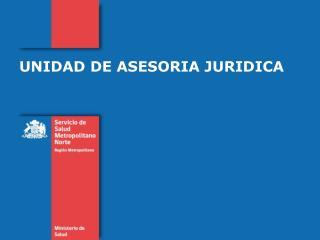 UNIDAD DE ASESORIA JURIDICA