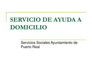 SERVICIO DE AYUDA A DOMICILIO