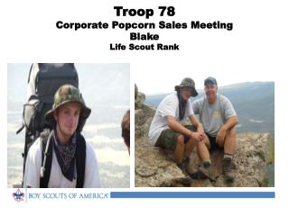 Troop 78  Corporate Popcorn Sales Meeting Blake Life Scout Rank