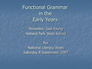 Functional Grammar in the Early Years