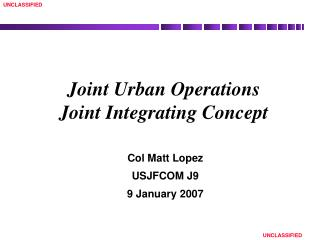 Joint Urban Operations Joint Integrating Concept
